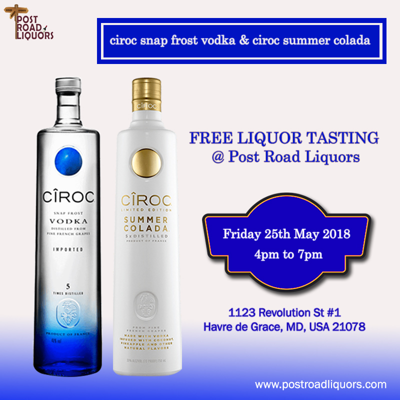 Free Liquor Tasting of CIROC SNAP FROST VODKA AND CIROC SUMMER COLADA